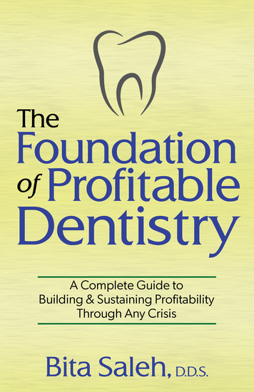 The Foundation of Profitable Dentistry - A Complete Guide to Building & Sustaining Profitability Through Any Crisis - cover