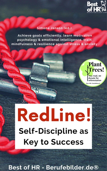 RedLine! Self-Discipline as Key to Success - Achieve goals efficiently learn motivation psychology & emotional intelligence train mindfulness & resilience against stress & anxiety - cover