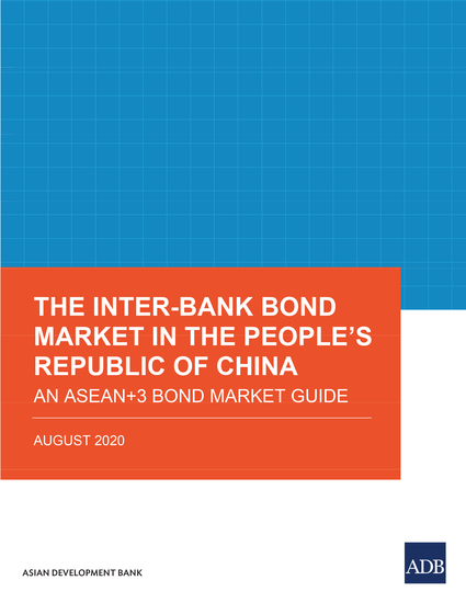 The Inter-Bank Bond Market in the People's Republic of China - An ASEAN+3 Bond Market Guide - cover
