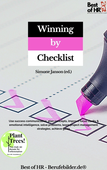 Winning by Checklist - Use success communication plan concepts improve focus clarity & emotional intelligence solve problems learn project management strategies achieve goals - cover