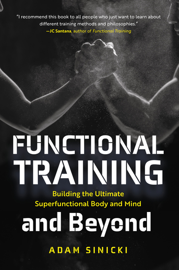 Functional Training and Beyond - Building the Ultimate Superfunctional Body and Mind (Building Muscle and Performance Weight Training Men's Health) - cover