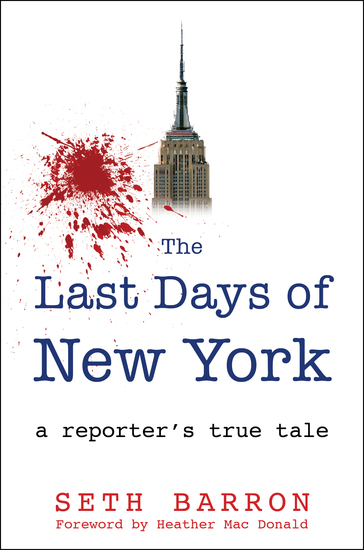 THE LAST DAYS OF NEW YORK - a reporter's true tale - cover
