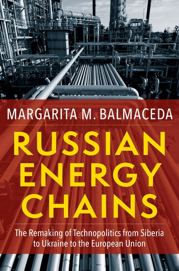 Russian Energy Chains - The Remaking of Technopolitics from Siberia to Ukraine to the European Union - cover