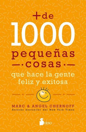 Más de mil pequeñas cosas que hace la gente feliz y exitosa - cover