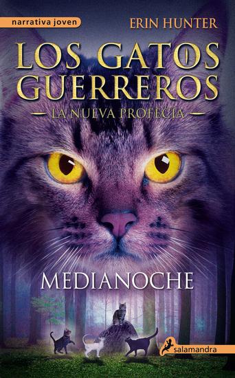 Medianoche - Los gatos guerreros - La nueva profecía I - cover