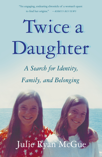 Twice a Daughter - A Search for Identity Family and Belonging - cover