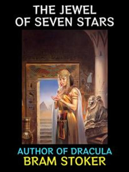 The Jewel of Seven Stars - By the Author of Dracula - cover