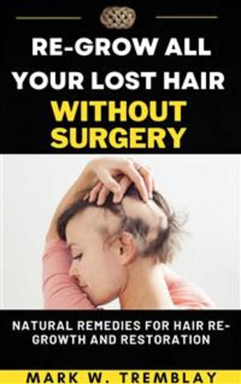 Get Back All Your Lost Hair in Two Weeks - cover