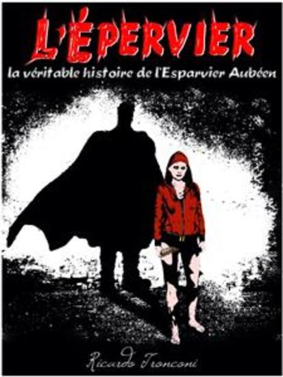 L'Épervier - la véritable histoire de l'Esparvier Aubéen - cover