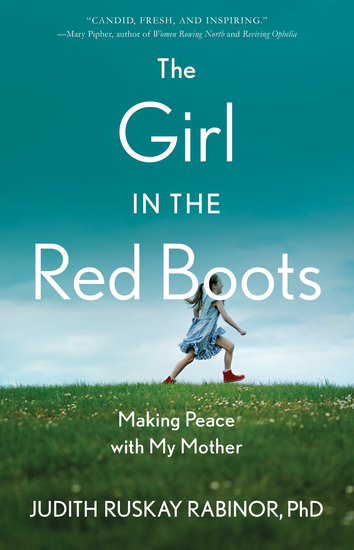 The Girl in the RedBoots - Making Peace with My Mother - cover