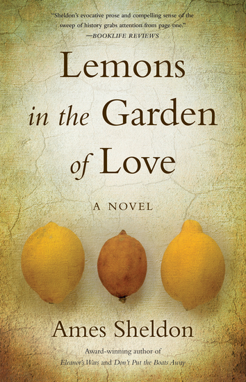Lemons In The Garden of Love - A Novel - cover