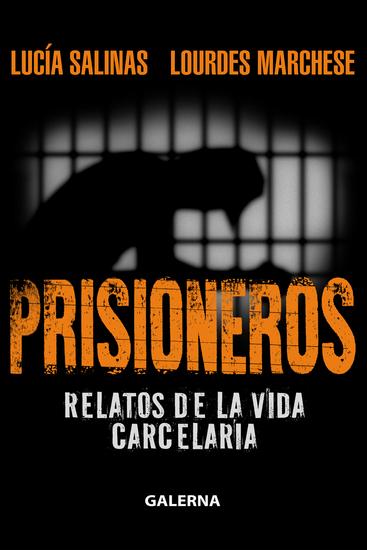 Prisioneros - Relatos de la vida carcelaria - cover