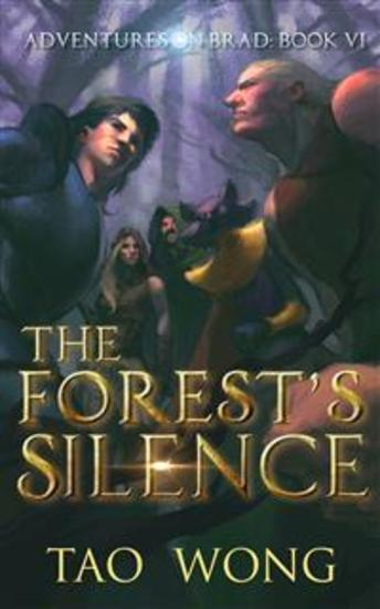 The Forest's Silence - Book 6 of the Adventures on Brad - cover