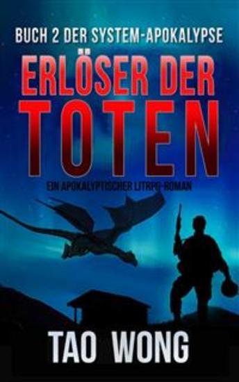 Erlöser der Toten - Eine LitRPG-Apokalypse Buch 2 der System-Apokalypse - cover