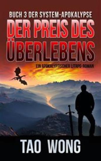 Der Preis des Überlebens - Ein Apokalyptischer LitRPG-Roman Buch 3 der System-Apokalypse - cover