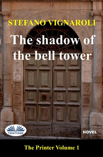The Shadow Of The Bell Tower - The Printer - Episode One - cover