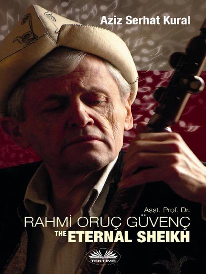 Rahmi Oruc Güvenc - The Eternal Sheikh - cover