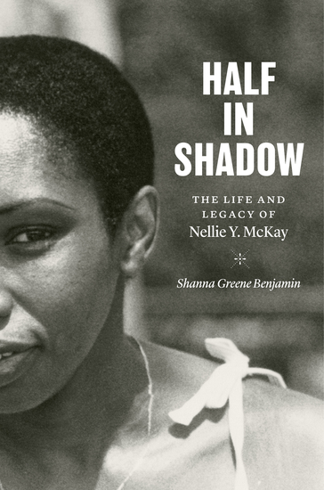 Half in Shadow - The Life and Legacy of Nellie Y McKay - cover