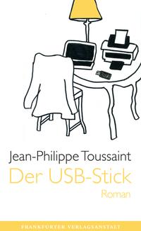 Der USB-Stick von Jean-Philippe Toussaint lesen