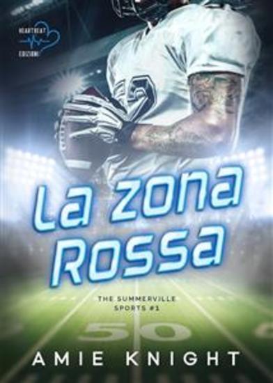 La zona rossa - The Summerville Sports #1 - cover