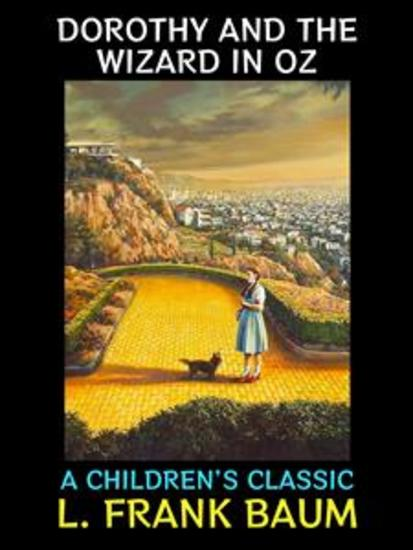Dorothy and the Wizard in Oz - A Children's Classic - cover