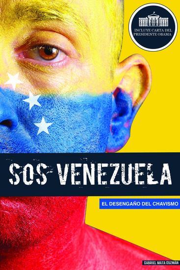 SOS Venezuela - El Desengaño del Chavismo - cover