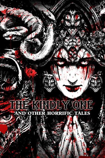 The Kindly One - And Other Horrific Tales - cover