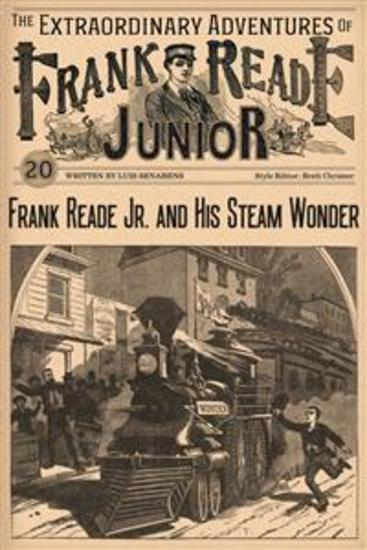 Frank Reade Junior And His Steam Wonder - cover