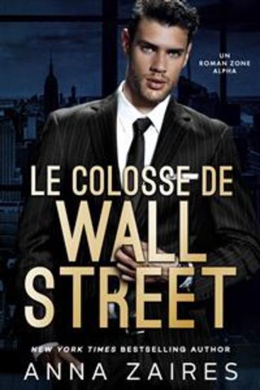 Le Colosse de Wall Street - Un roman Zone Alpha - cover