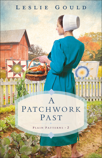 A Patchwork Past (Plain Patterns Book #2) - cover