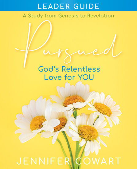 Pursued - Women's Bible Study Leader Guide - Gods Relentless Love for YOU - cover