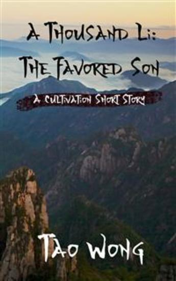 A Thousand Li: The Favored Son - A Cultivation Short Story - cover