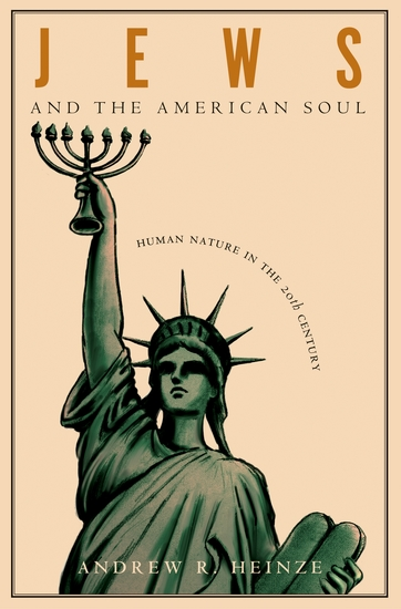Jews and the American Soul - Human Nature in the Twentieth Century - cover