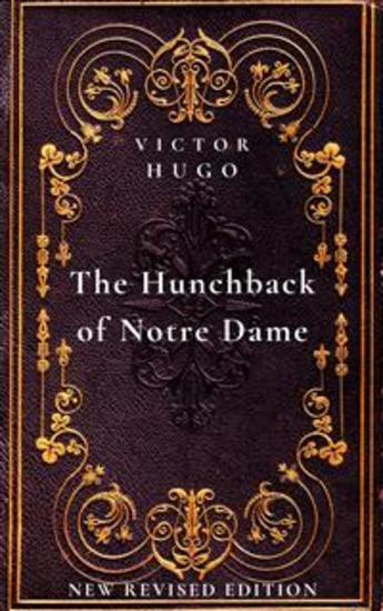 The Hunchback of Notre Dame - New Revised Edition - cover