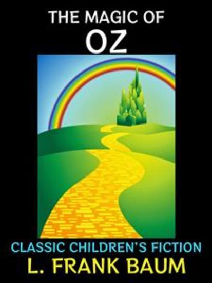 The Magic of Oz - Classic Children's Fiction - cover