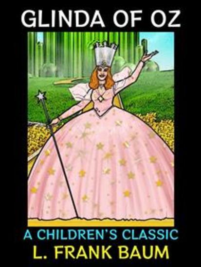 Glinda of Oz - A Children's Classic - cover