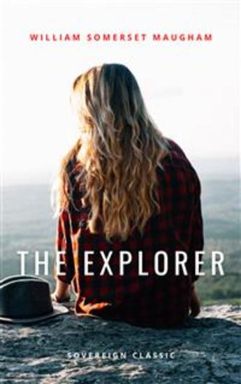 The Explorer - A Melodrama In Four Acts - cover