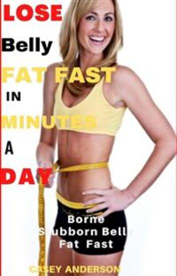 Lose Belly Fat Fast in Minutes a day - cover