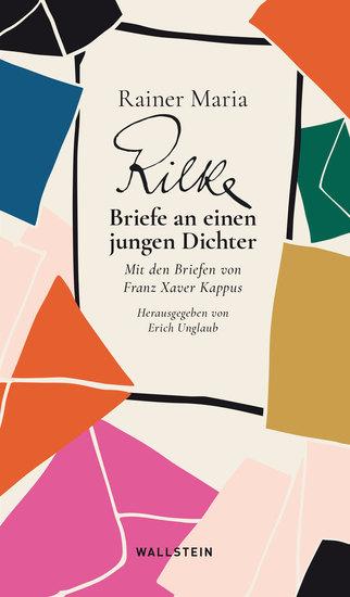 Briefe an einen jungen Dichter - Mit den Briefen von Franz Xaver Kappus - cover