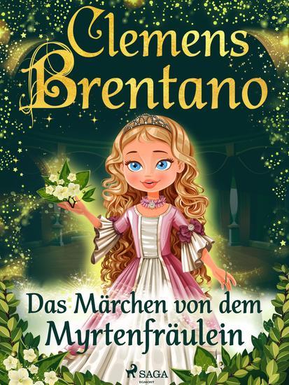 Das Märchen von dem Myrtenfräulein - cover