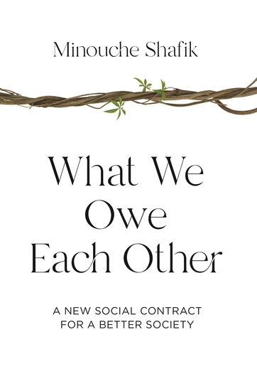 What We Owe Each Other - A New Social Contract for a Better Society - cover