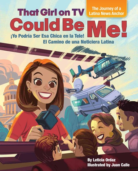 That Girl on TV could be Me! - The Journey of a Latina news anchor [Bilingual English Spanish] - cover