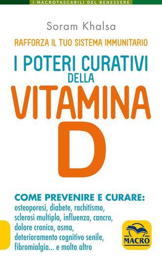 I Poteri Curativi della Vitamina D - Rafforza il tuo sistema immunitario - cover