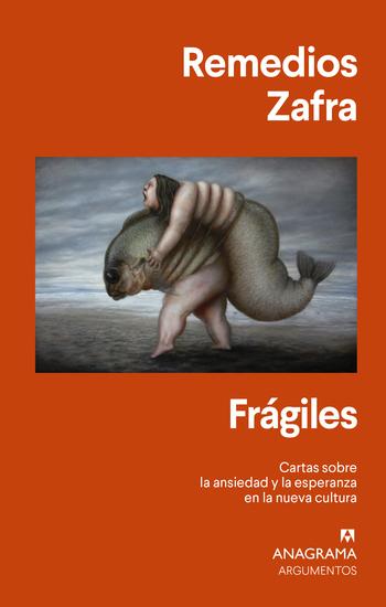 Frágiles - Cartas sobre la ansiedad y la esperanza en la nueva cultura - cover