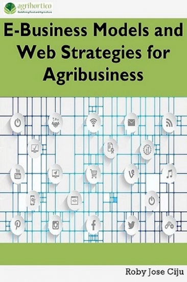 E-Business Models and Web Strategies for Agribusiness - cover