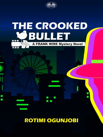 The Crooked Bullet - cover