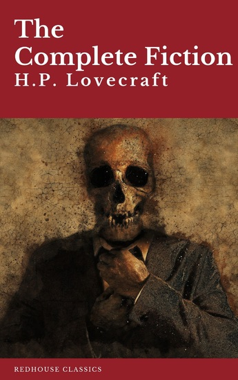 HP Lovecraft: The Complete Fiction - cover