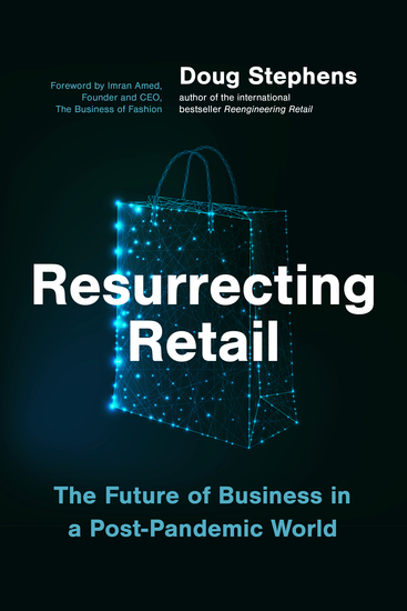 Resurrecting Retail - The Future of Business in a Post-Pandemic World - cover