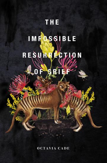 The Impossible Resurrection of Grief - cover