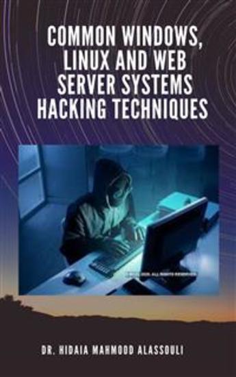 Common Windows Linux and Web Server Systems Hacking Techniques - cover
